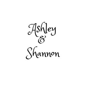 Ashley& Shannon